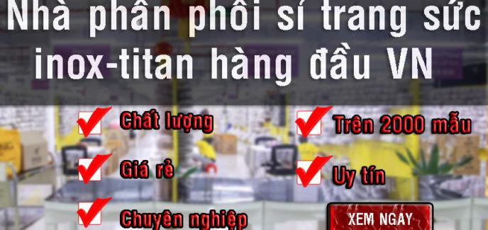 Chuyên bán bỏ sỉ trang sức inox titan giá rẻ nhất HCM, trang sức giá sỉ,