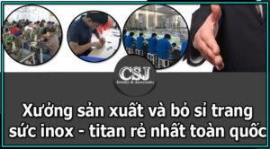 xưởng sản xuất bán bỏ sỉ trang sức inox titan giá rẻ toàn quốc